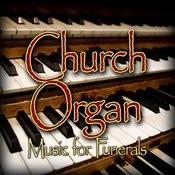 Church Organ (Music For Funerals) Songs