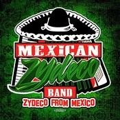 Zydeco From Mexico (Remastered) Songs