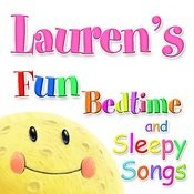 Fun Bedtime And Sleepy Songs For Lauren Songs