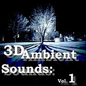 3d Ambient Sounds: Vol.1 Songs