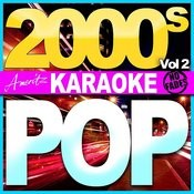 Karaoke - Pop - 2000's Vol 2 Songs