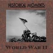 Historial Moments - World War II Songs