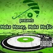 Make Money Make Music - Single Songs