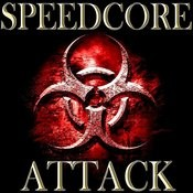 Speedcore Attack Songs