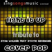 Light It Up (Tribute Stan Walker) [Cover Tribute Version] Songs
