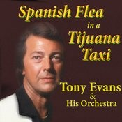 Spanish Flea In A Tijuana Taxi Songs