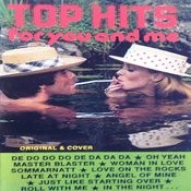 Top Hits For You And Me Songs