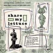 Share My Lettuce (Original London Cast) Songs