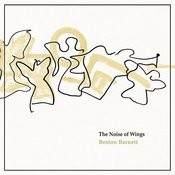 The Noise Of Wings Songs