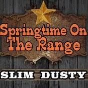 Springtime On The Range Songs