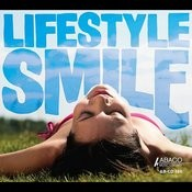 Lifestyle Smile Songs