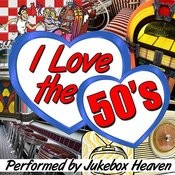 I Love The 50's Songs