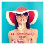 Calor De Verano 2012 Songs