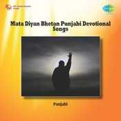 Mata Diyan Bhetan Punjabi Devotional Songs Songs