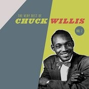 The Very Best Of The Chuck Willis, Vol. 2 Songs