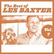 The Best Of Les Baxter, Vol. 7 Songs