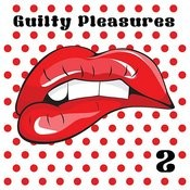 Guilty Pleasures 2 Songs