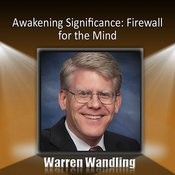 Awakening Significance: Firewall For The Mind Songs