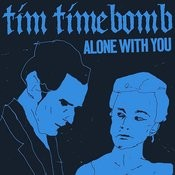 Alone With You Songs