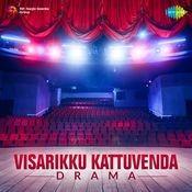 Visarikku Kattuvenda (drama) Songs