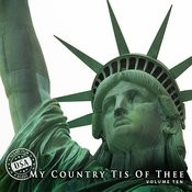 My Country 'tis Of Thee, Vol. 10 Songs