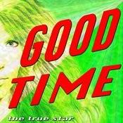 Good Time (I'll Wake Up At Twilight) Song