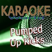 Pumped Up Kicks (Originally Performed By Foster The People) [Karaoke Version] Song