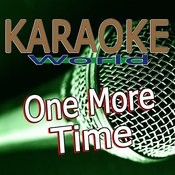 One More Time (Originally Performed By Daft Punk) [Karaoke Version] Song