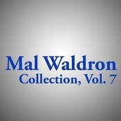 Mal Waldron Collection, Vol. 7 Songs