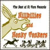 The Best Of El Toro Hillbillies And Honky Tonkers Songs