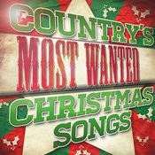 Country's Most Wanted Christmas Songs Songs