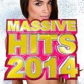 Massive Hits 2014 Songs