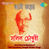 In Memory Of Salil Chowdhury (ami Jharer) Songs