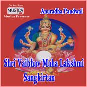 Shree Vaibhav Maha Lakshmi Sankirtan Songs