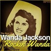 Rockin' Wanda - The Best Of Wanda Jackson Songs