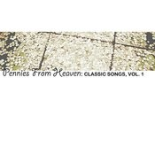 Pennies From Heaven: Classic Songs, Vol. 1 Songs