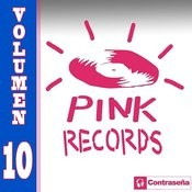 Pink Records Vol. 10 Songs