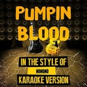 Pumpin Blood (In The Style Of Nonono) [Karaoke Version] - Single Songs