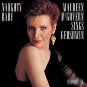 Naughty Baby: Maureen McGovern Songs