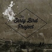 The Early Bird Project Songs