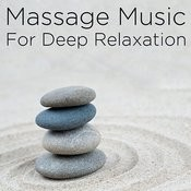 Massage Music For Deep Relaxation Songs