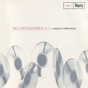 No Categories 2 (A Ubiquity Compilation) Songs