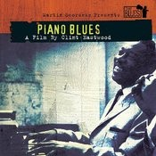 Martin Scorsese Presents The Blues: Piano Blues - A Film By Clint Eastwood Songs