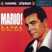 Mario! Lanza At His Best Songs