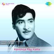 Kambhoja Raju Katha Songs