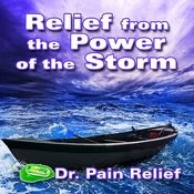 Relief From The Power Of Storm (Nature Sounds That Are The Doctor's Prescription For Pain Relief) Songs