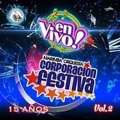 15 Años Vol. 2: Música De Guatemala Para Los Latinos (En Vivo) Songs