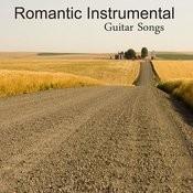 Romantic Instrumental Guitar Songs Songs