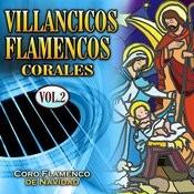 Villancicos Flamencos Corales Vol. 2 Songs