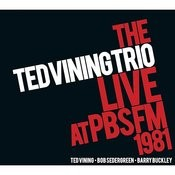 The Ted Vining Trio Live At Pbs Fm 1981 Songs